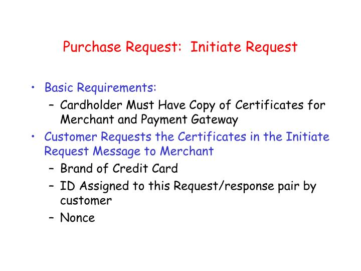 Purchase Request:  Initiate Request