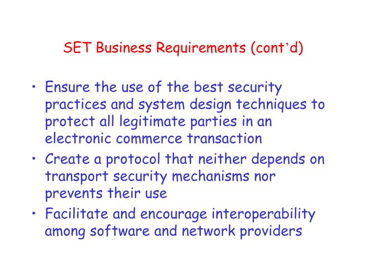 SET Business Requirements (cont