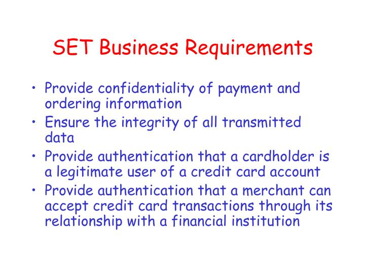 SET Business Requirements