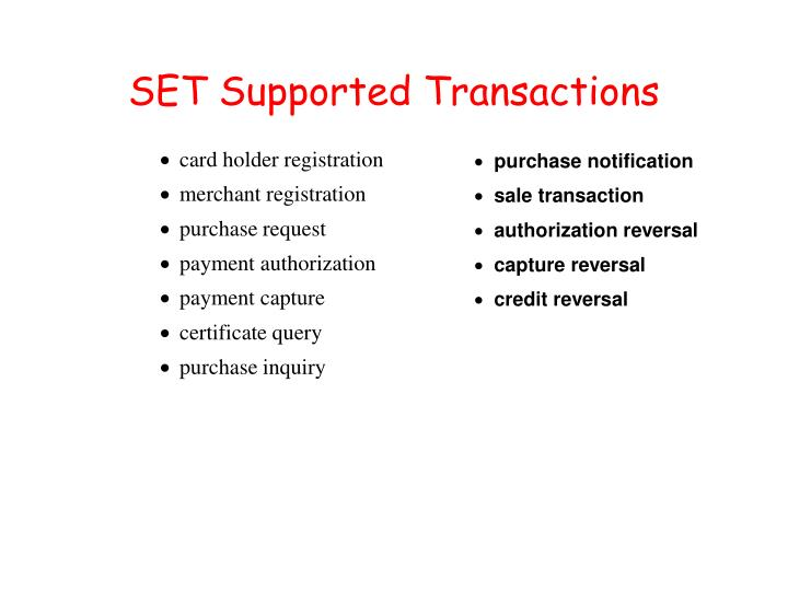 SET Supported Transactions
