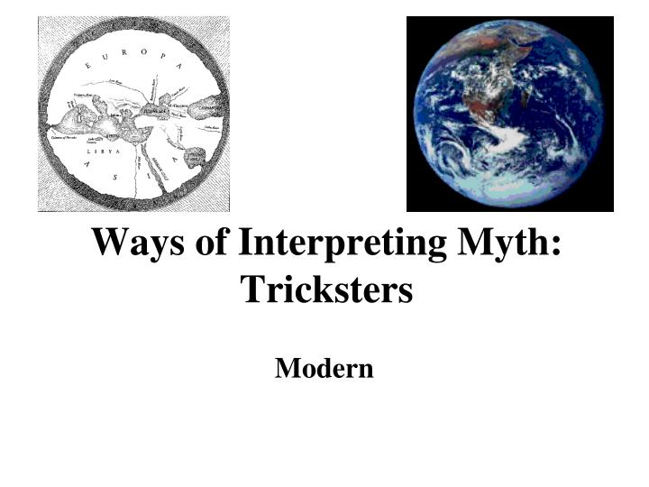 Ways of Interpreting Myth: