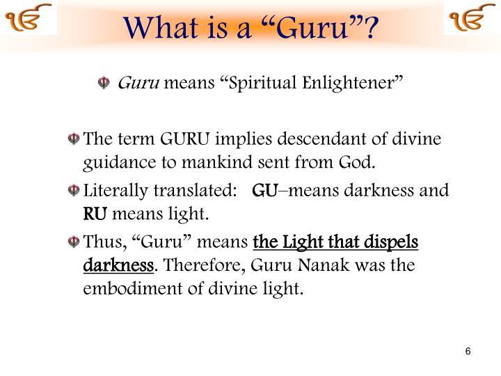 """What is a """"Guru""""?"""