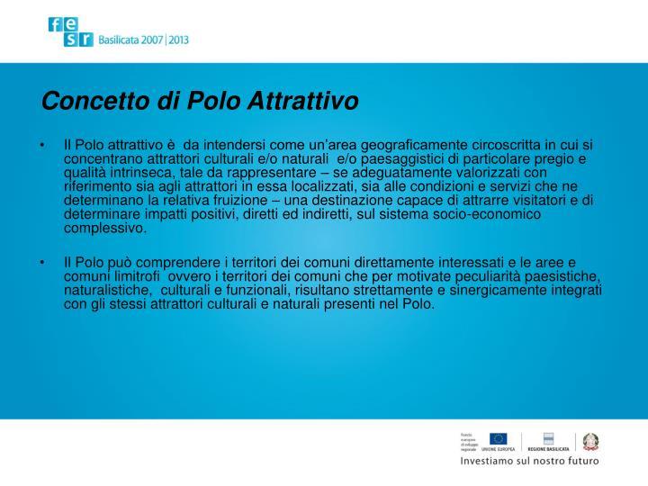 Concetto di Polo Attrattivo