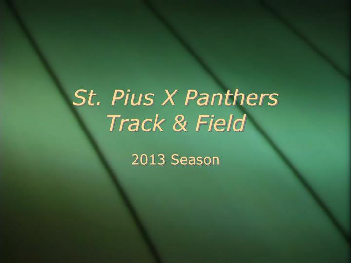 St pius x panthers track field