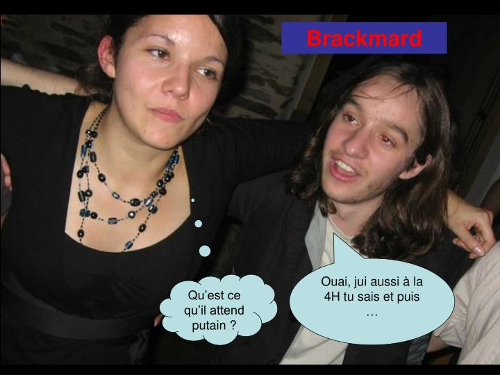 Brackmard