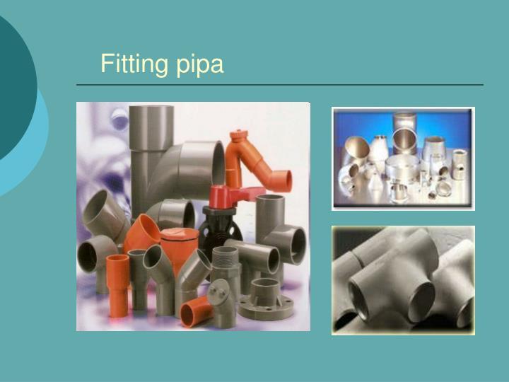 Fitting pipa