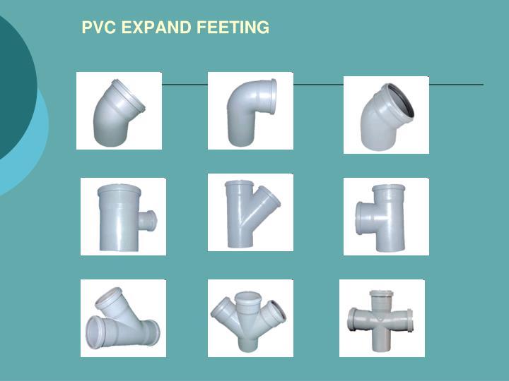 PVC EXPAND FEETING