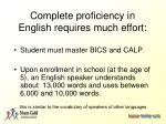 complete proficiency in english requires much effort