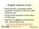 english requires much