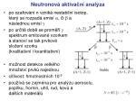 neutronov a ktiva n anal za