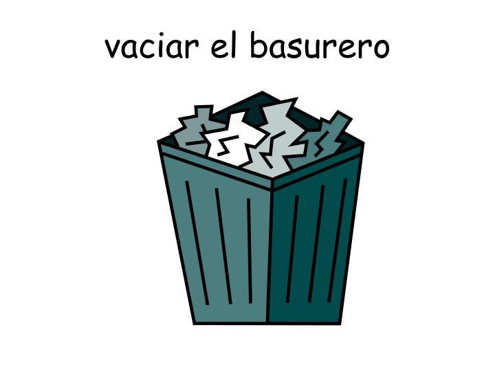 vaciar el basurero