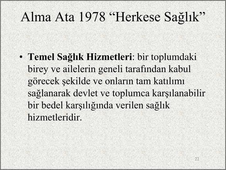"""Alma Ata 1978 """"Herkese Sağlık"""""""