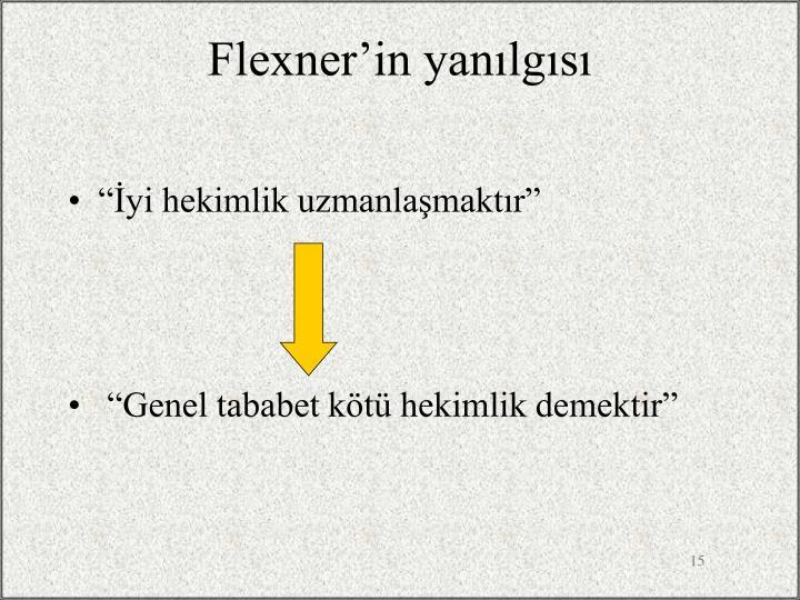 Flexner'in yanılgısı