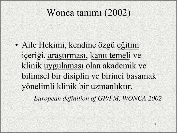 Wonca tanımı (2002)