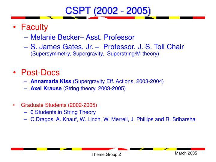 CSPT (2002 - 2005)