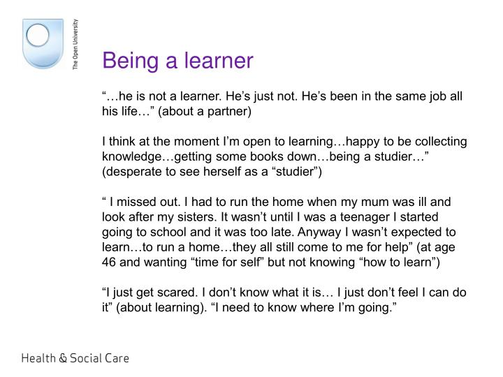 Being a learner