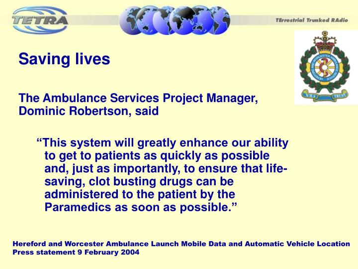 Hereford and Worcester Ambulance Launch Mobile Data and Automatic Vehicle Location Press statement 9 February 2004
