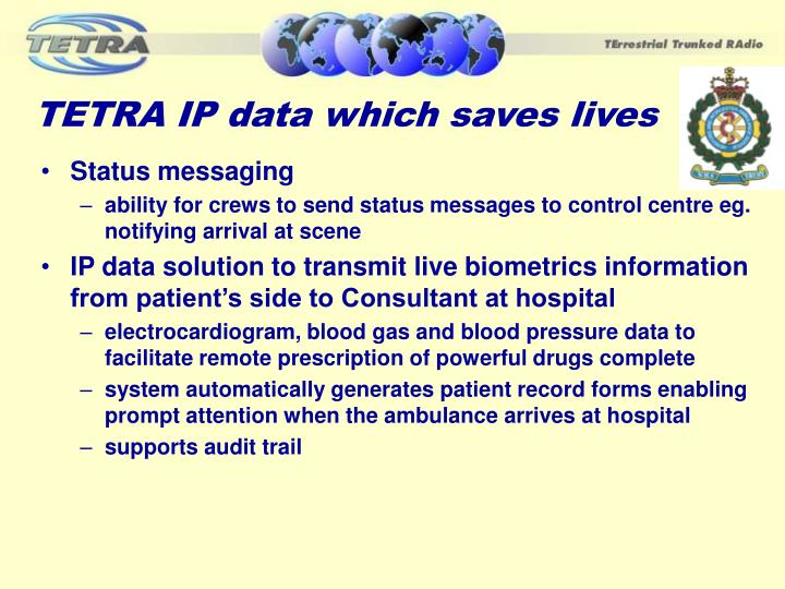 TETRA IP data which saves lives