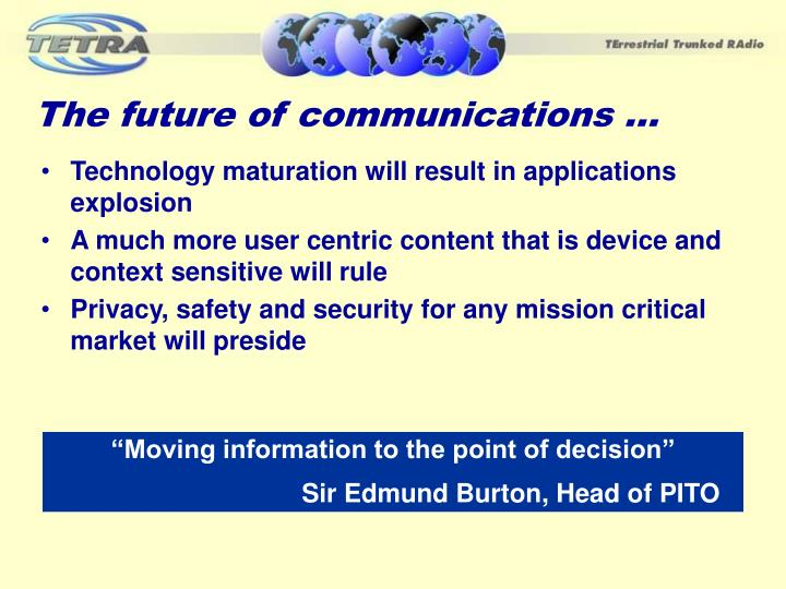 The future of communications …