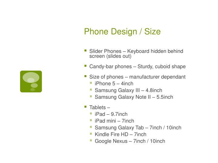 Phone Design / Size