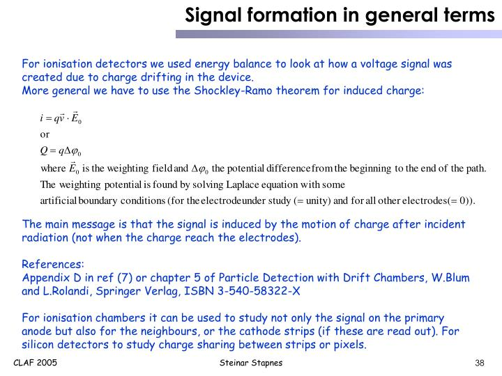Signal formation in general terms