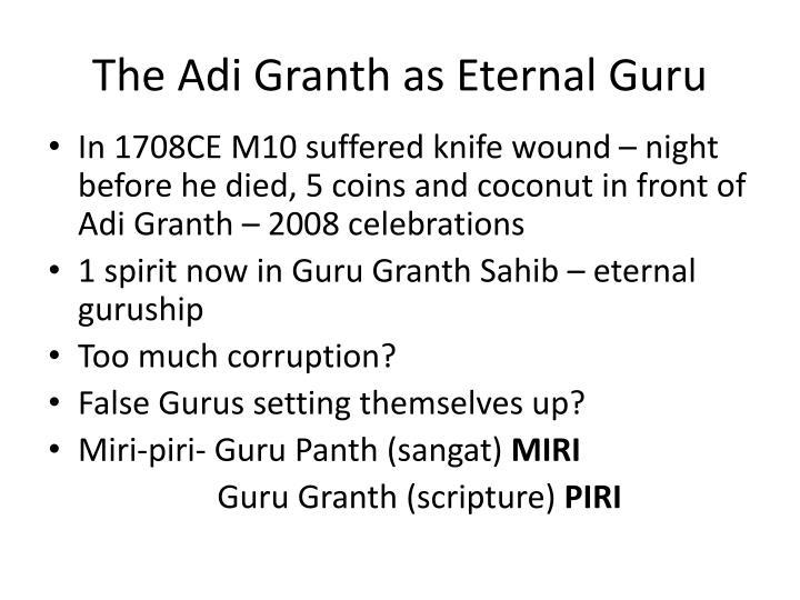 The Adi Granth as Eternal Guru