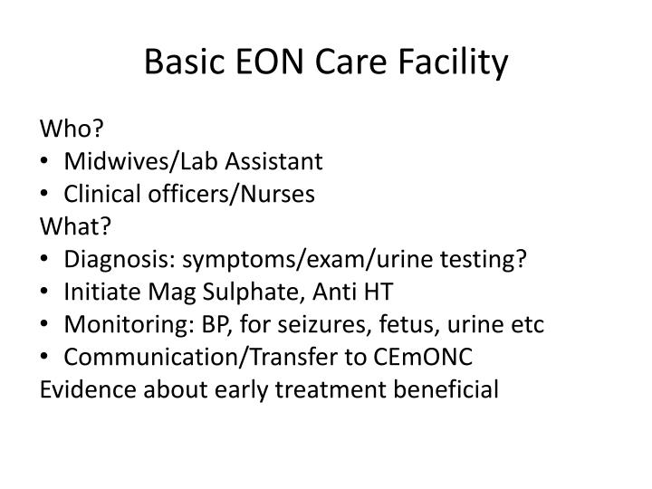 Basic EON Care Facility