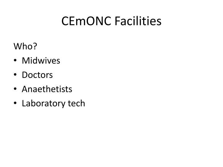 CEmONC Facilities