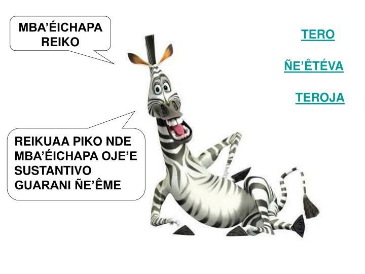 MBA'ÉICHAPA REIKO