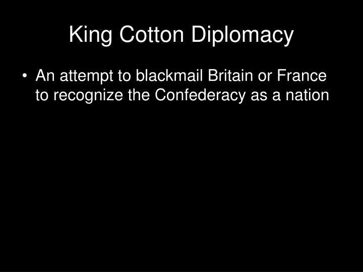 King Cotton Diplomacy