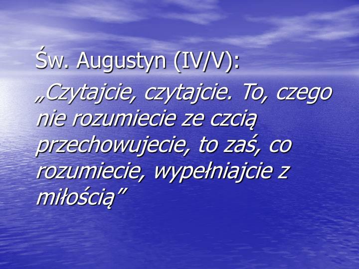 Św. Augustyn (IV/V):