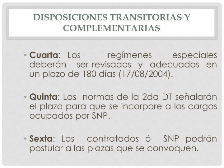 DISPOSICIONES TRANSITORIAS Y COMPLEMENTARIAS