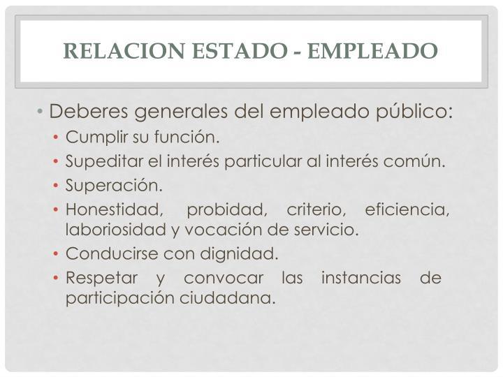 RELACION ESTADO - EMPLEADO