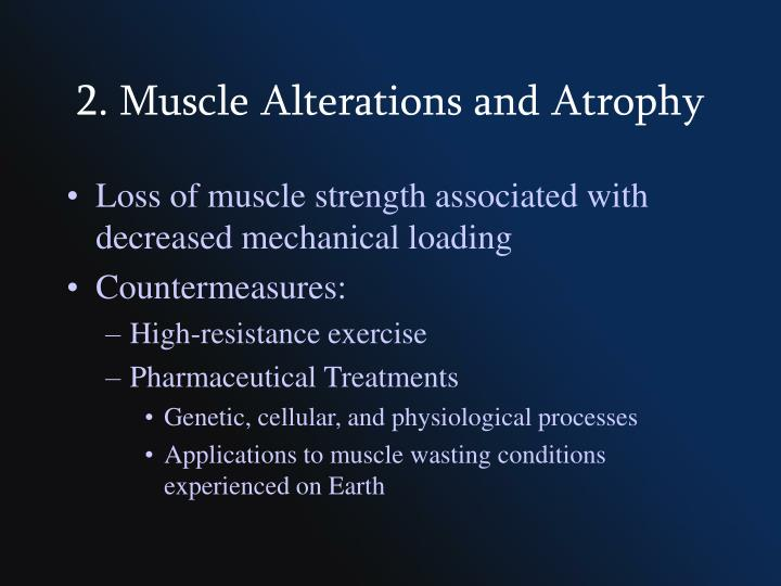 2. Muscle Alterations and Atrophy