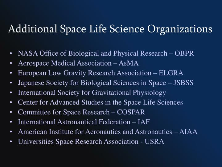 Additional Space Life Science Organizations