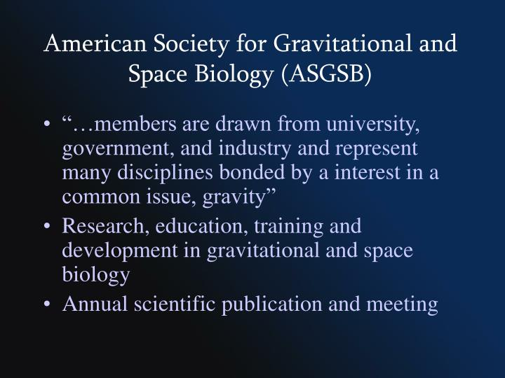 American Society for Gravitational and Space Biology (ASGSB)