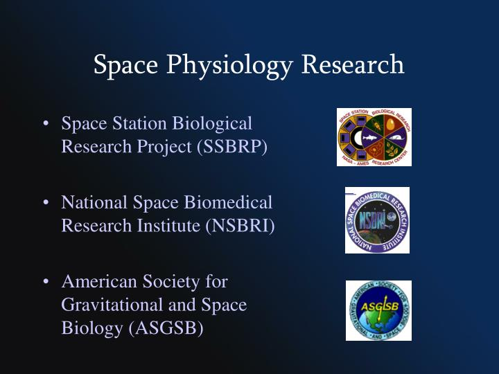 Space Physiology Research