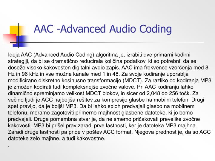 AAC -Advanced Audio Coding