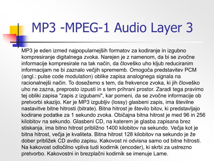 MP3 -MPEG-1 Audio Layer 3