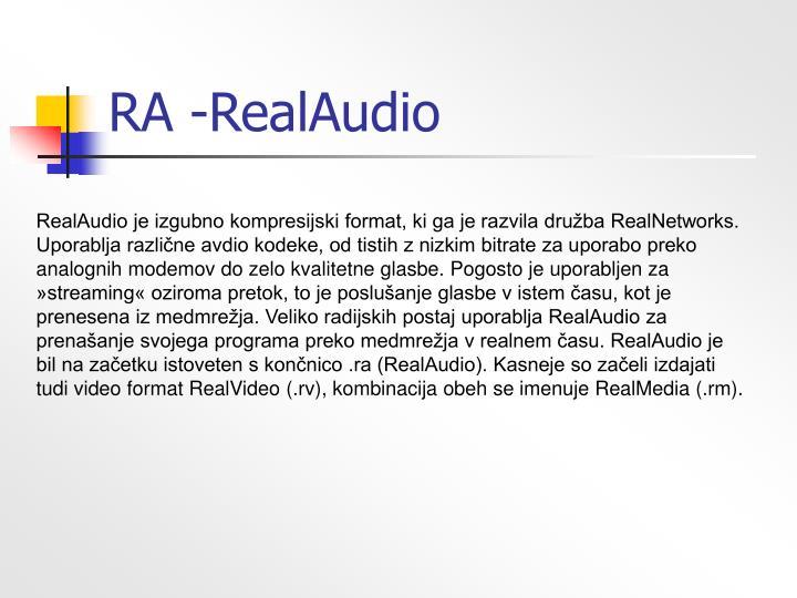 RA -RealAudio