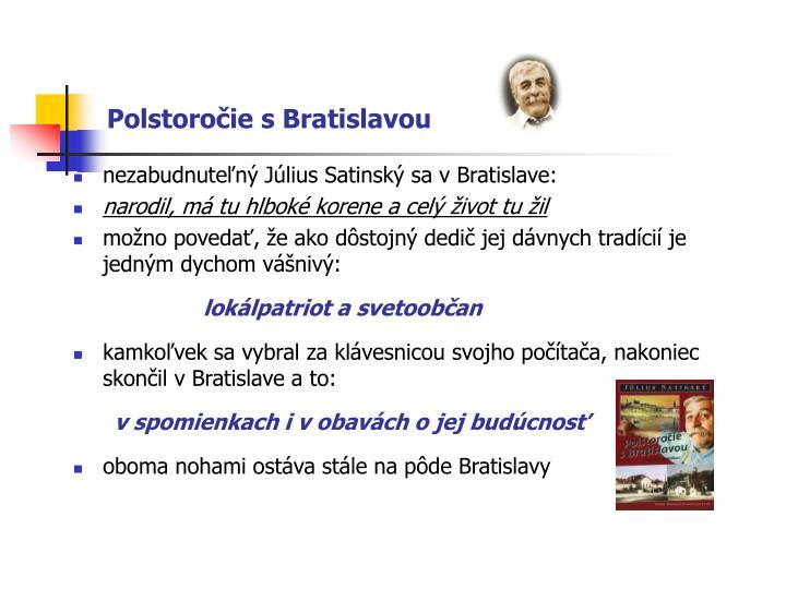 Polstoročie s Bratislavou