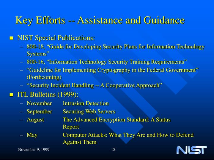 Key Efforts -- Assistance and Guidance