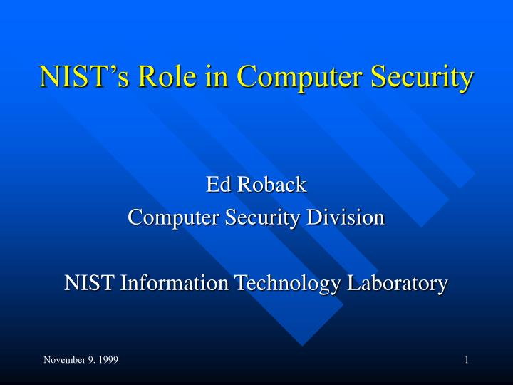 Nist s role in computer security