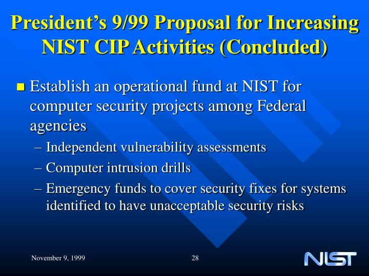 President's 9/99 Proposal for Increasing NIST CIP Activities (Concluded)