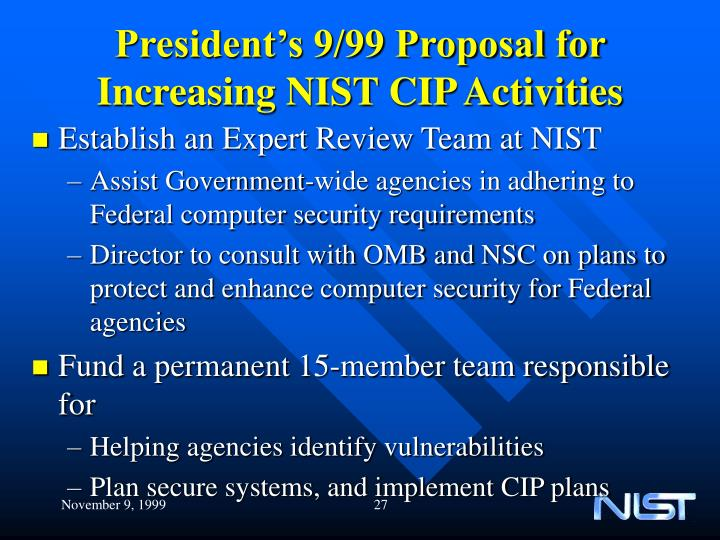 President's 9/99 Proposal for Increasing NIST CIP Activities
