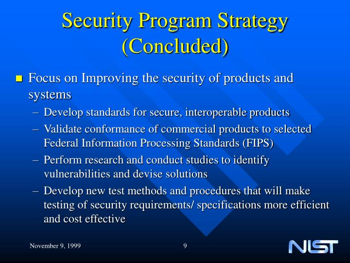 Security Program Strategy (Concluded)
