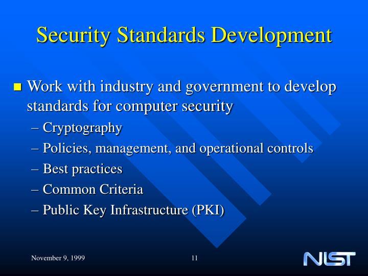 Security Standards Development