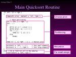main quicksort routine