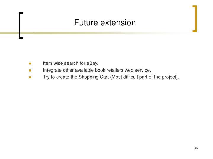 Future extension