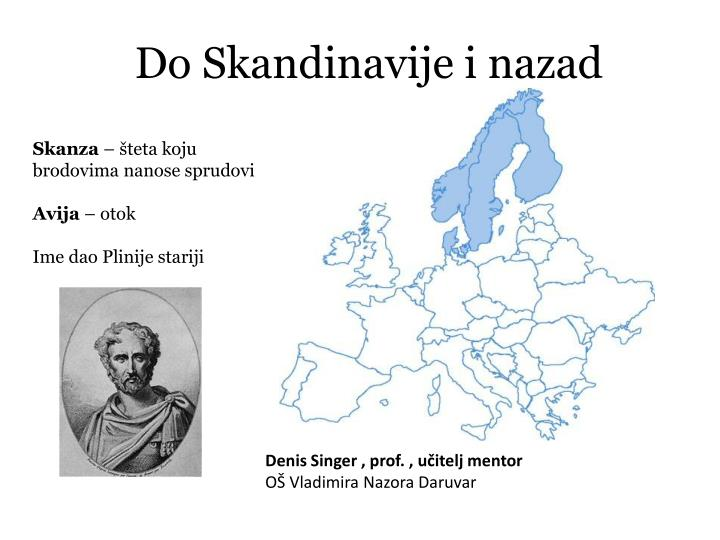Do Skandinavije i nazad